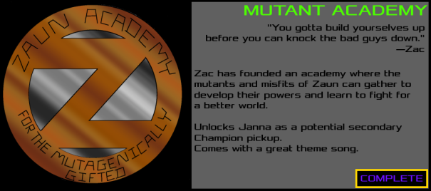 Zaun-MutantAcademy-Complete