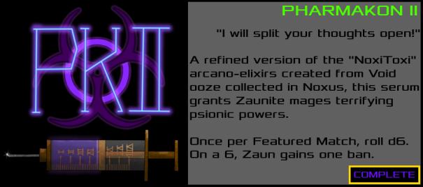 Zaun-PharmakonII-Complete